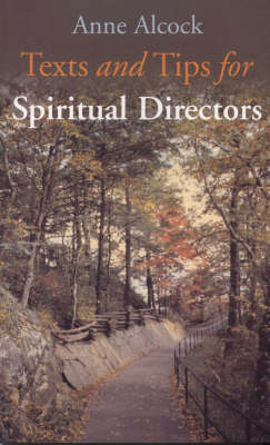 Texts and Tips for Spiritual Directors (Paperback)
