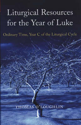 Liturgical Resources for Luke's Year: Sundays in Ordinary Time in Year C (Paperback)