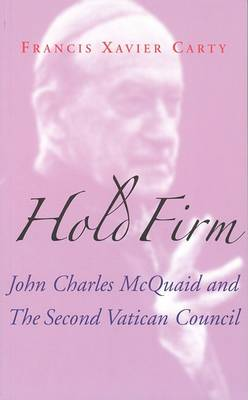 John Charles McQuaid and the Second Vatican Council (Paperback)