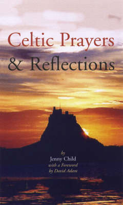 Celtic Prayers and Reflections (Paperback)