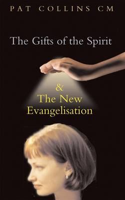 Gifts of the Spirit and the New Evangelisation (Paperback)