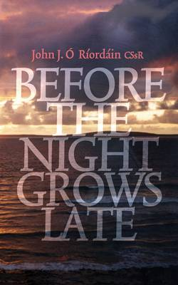 Before the Night Grows Late: A Memoir (Paperback)