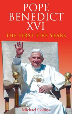 Pope Benedict XVI: The First Five Years (Paperback)