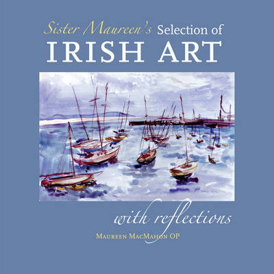 Sister Maureen's Selection of Irish Art (Paperback)