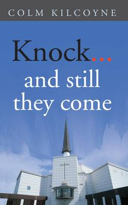 Knock...and Still They Come (Paperback)