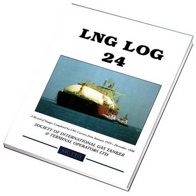 Lng Log 24: A Record of Voyages by Lng Carriers from January 1959 to December 1998 (Paperback)