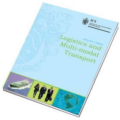 Logistics and Multi-Modal Transport 2010-2011 (Paperback)