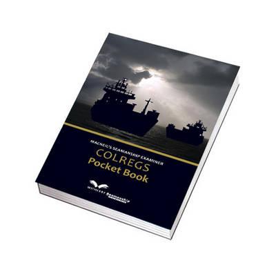 Macneil's Seamanship Examiner COLREGS Pocket Book (Paperback)