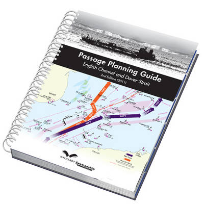 Passage Planning Guide: English Channel and Dover Strait (Spiral bound)