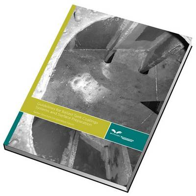Guidelines for Ballast Tank Coatings (Hardback)