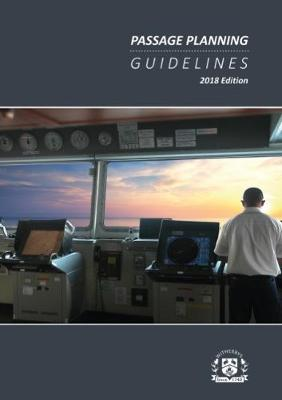 Passage Planning Guidelines, 2018 Edition (Hardback)