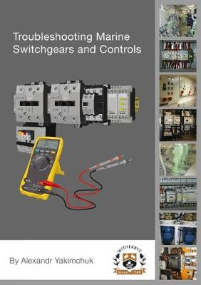 Troubleshooting Marine Switchgears and Controls (Paperback)