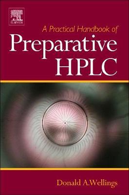 A Practical Handbook of Preparative HPLC (Hardback)