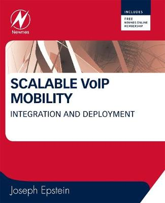 Scalable VoIP Mobility: Integration and Deployment (Paperback)