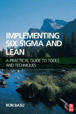 Implementing Six Sigma and Lean (Paperback)
