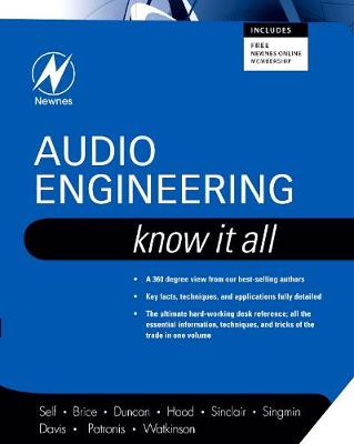 Audio Engineering: Know It All: Volume 1 - Newnes Know it All (Paperback)