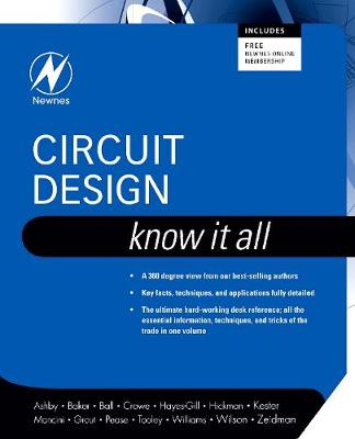 Circuit Design: Know It All - Newnes Know it All (Paperback)