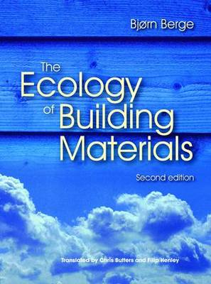 The Ecology of Building Materials (Paperback)