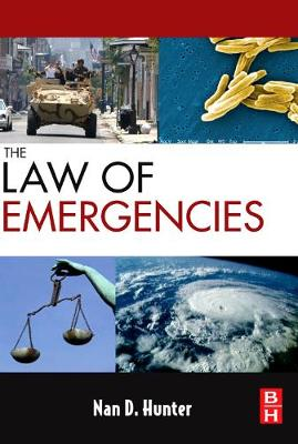The Law of Emergencies: Public Health and Disaster Management (Paperback)