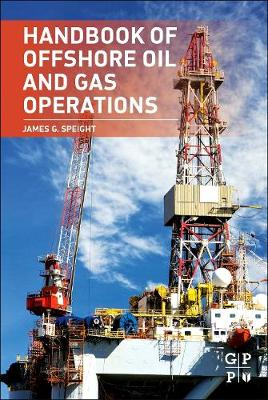 Handbook of Offshore Oil and Gas Operations (Hardback)