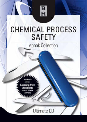 Chemical Process Safety Ebook Collection: Ultimate CD (CD-ROM)