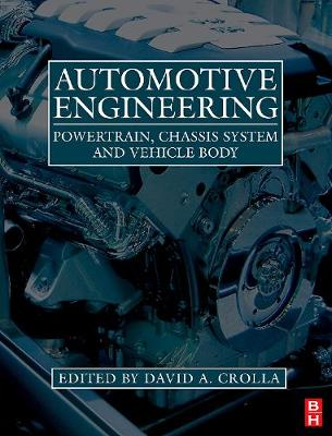 Automotive Engineering: Powertrain, Chassis System and Vehicle Body (Hardback)