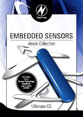Newnes Embedded Sensors ebook Collection - Newnes Ultimate CDs (CD-ROM)
