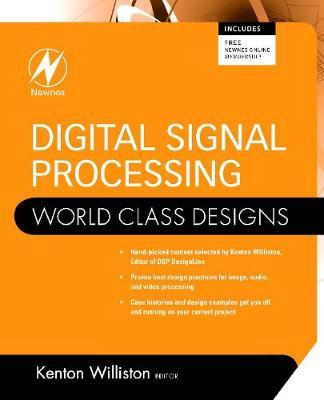 Digital Signal Processing: World Class Designs - World Class Designs (Paperback)