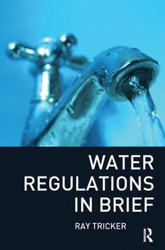 Water Regulations In Brief (Paperback)