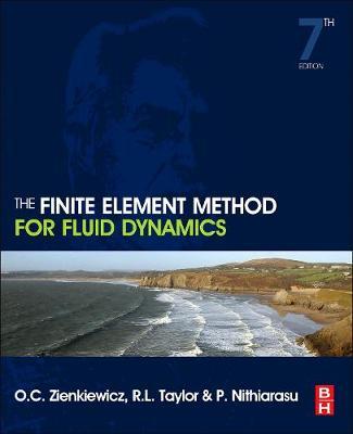 The Finite Element Method for Fluid Dynamics - The Finite Element Method (Hardback)