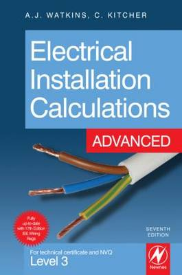 Electrical Installation Calculations: Advanced: For Technical Certificate and NVQ Level 3 (Paperback)