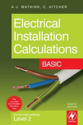 Electrical Installation Calculations: Basic: For Technical Certificate Level 2 (Paperback)