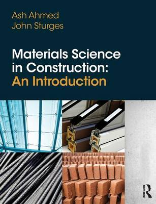 Materials Science In Construction: An Introduction (Paperback)