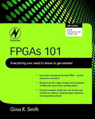 FPGAs 101: Everything you need to know to get started (Paperback)
