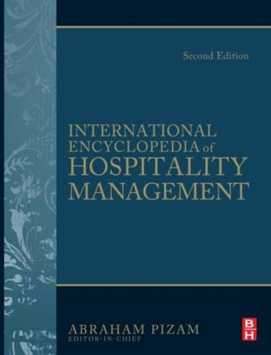 International Encyclopedia of Hospitality Management (Hardback)