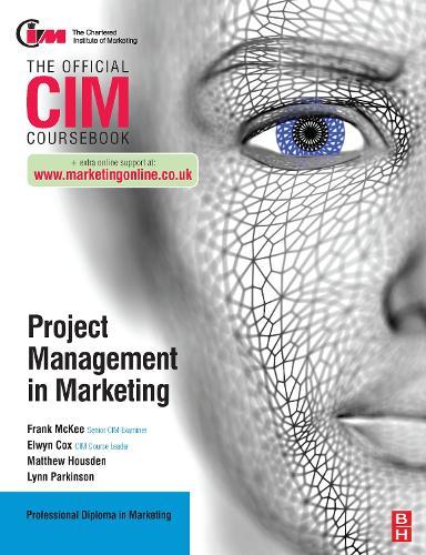 CIM Coursebook: Project Management in Marketing (Paperback)