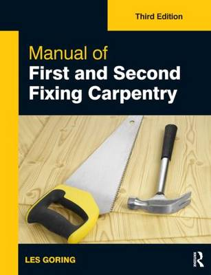 Manual of First and Second Fixing Carpentry, 3rd ed (Paperback)