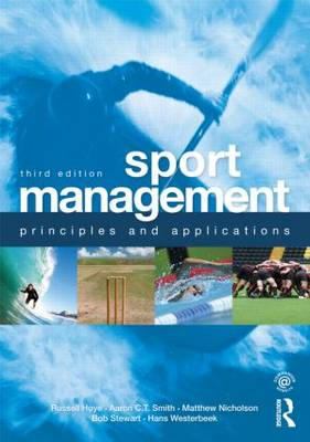Sport Management: Principles and Applications - Sport Management (Paperback)