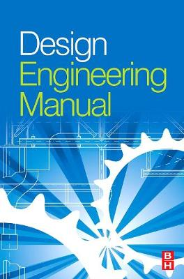 Design Engineering Manual (Hardback)
