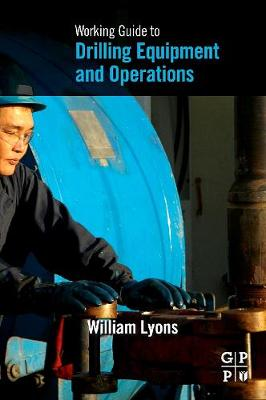 Working Guide to Drilling Equipment and Operations (Paperback)