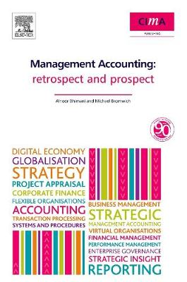 Management Accounting: Retrospect and Prospect (Paperback)