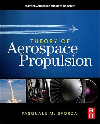 Theory of Aerospace Propulsion - Aerospace Engineering (Hardback)