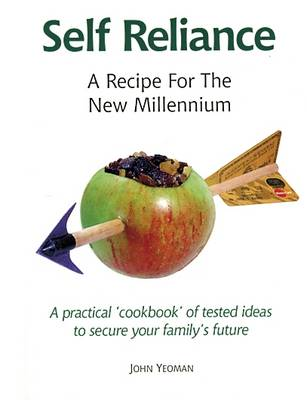 Self Reliance: A Recipe for the New Millennium (Paperback)