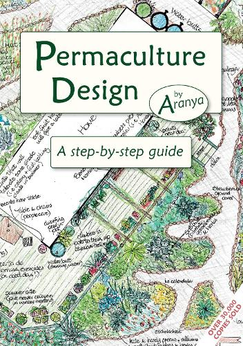 Permaculture Design: A Step by Step Guide (Paperback)