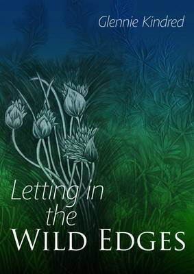 Letting in the Wild Edges (Paperback)