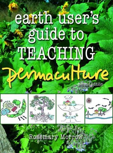 Earth User's Guide to Teaching Permaculture (Paperback)