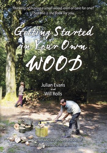 Getting Started in Your Own Wood (Paperback)