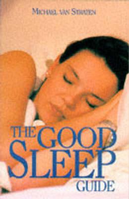 The Good Sleep Guide (Paperback)