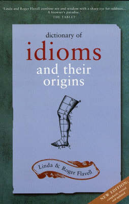 Dictionary Of Idioms: Revised Edition (Paperback)