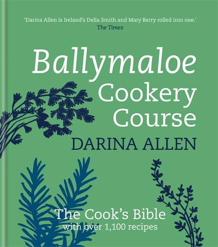 Ballymaloe Cookery Course: Revised Edition (Hardback)